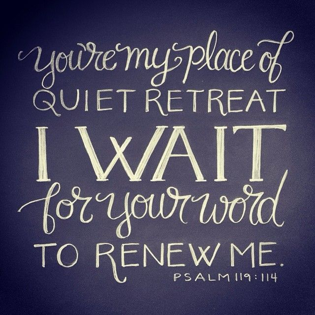 my-place-of-quiet-retreat-psalm-119-114-bible-daily-quotes-sayings-pictures