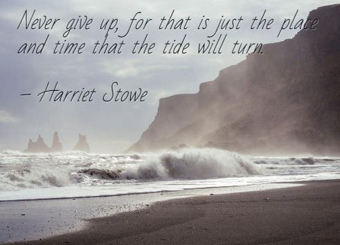 harriet-stowe-quotes-about-not-giving-up-staying-strong.jpg