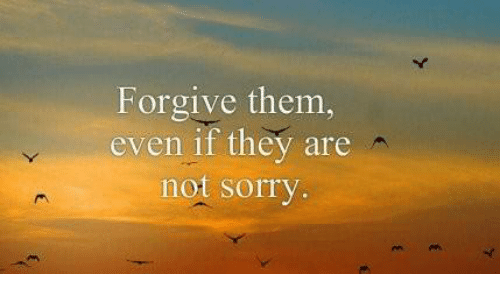forgive-them-even-if-they-are-not-sorry-5633057