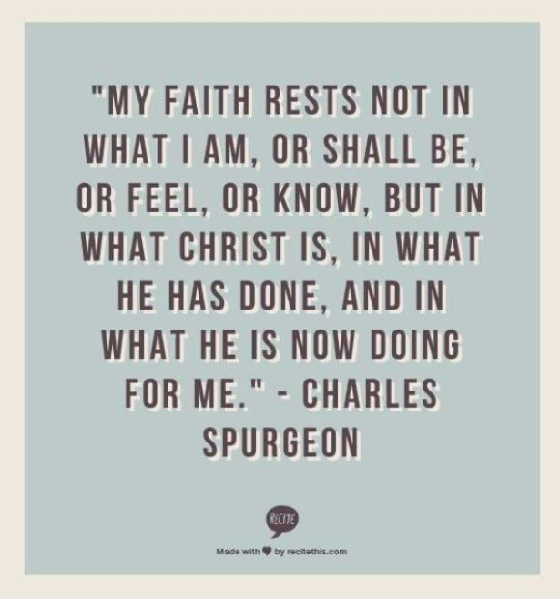 9ad734f1ca1d214763550fa3c6352c4b-charles-spurgeon-quotes-in-christ-alone