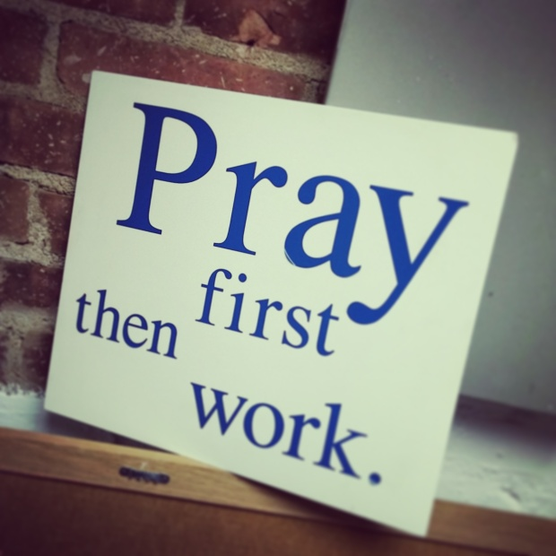 pray-first-then-work.jpg
