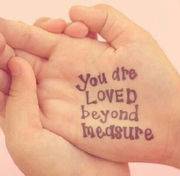 youarelovedbeyondmeasure